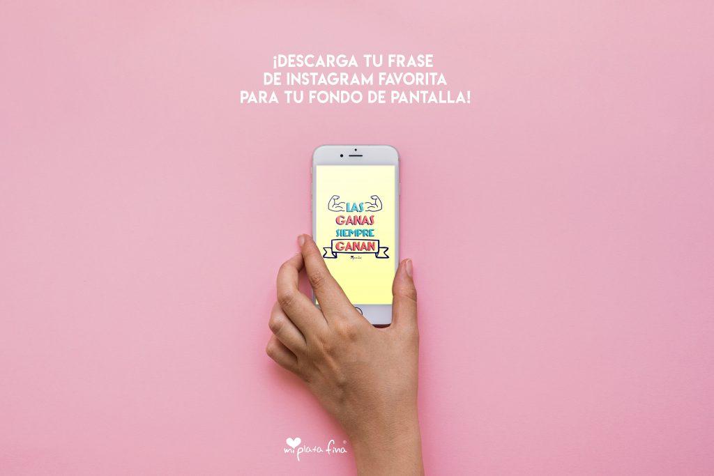 ¡DESCARGA GRATIS LOS WALLPAPERS MÁS CHULOS CON TU FRASE FAVORITA!